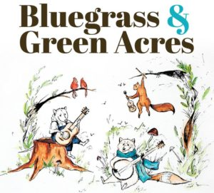 2020 Bluegrass & Green Acres Event POSTPONED